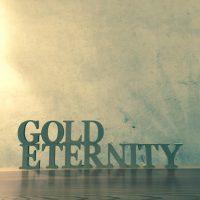 GOLD ETERNETY